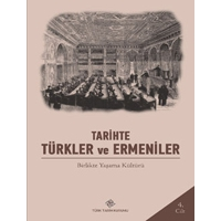 The Controversy Between Turks and Armenians in the Late Ottoman Period | Armand SAĞ