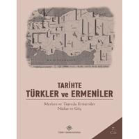 Tehcir Öncesi Dönemde Türkiye'den Rusya'ya Ermeni Göçü (1876 - 1915) | Yrd. Doç. Dr. Sezai BALCI