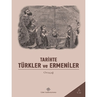 Türk-Ermeni İlişkileri (XI-XIII. Yüzyıllar), (Prof. Dr. Mehmet ERSAN)